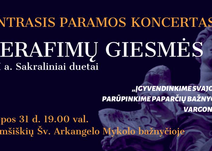 """Liepos 31 d. kviečiame į paramos koncertą """"Serafimų giesmės""""!"""