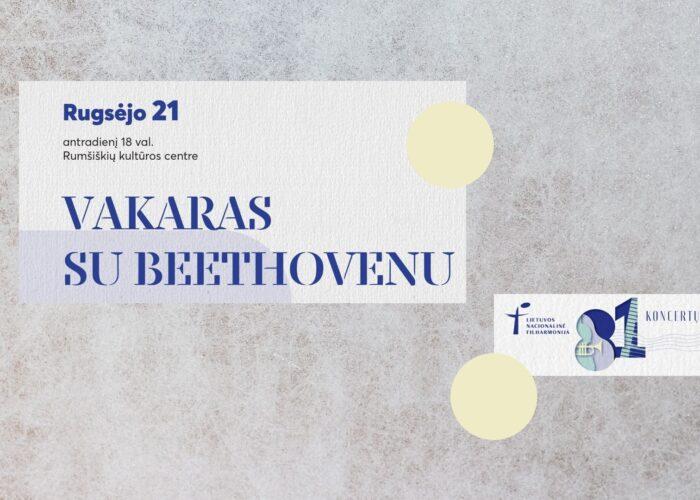 VAKARAS SU BEETHOVENU!